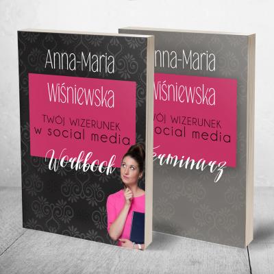 Twój wizerunek w social media. Workbook&Terminarz 1