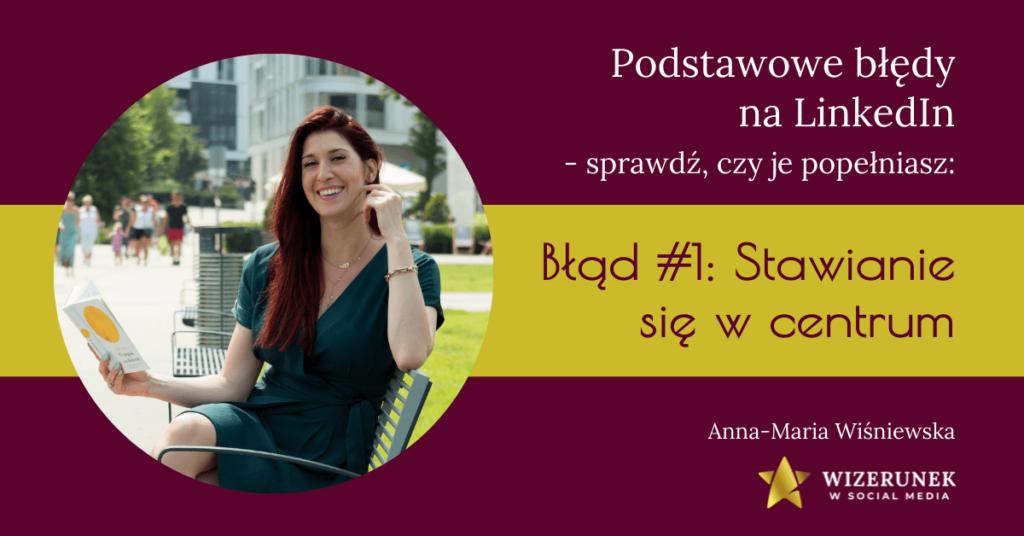 1 Błędy na LInkedin Anna-Maria Wiśniewska